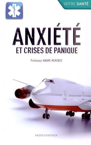 Anxiété et crises de panique