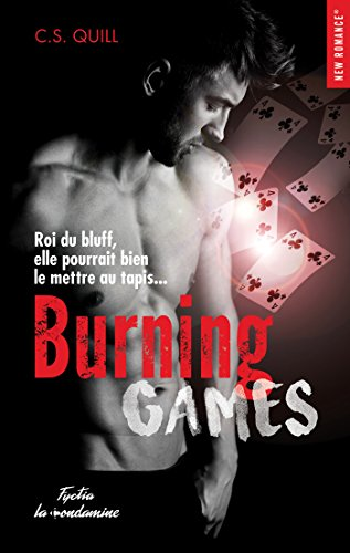 Burning games par [Quill, C s]