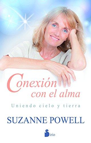 CONEXIÓN CON EL ALMA por SUZANNE POWELL
