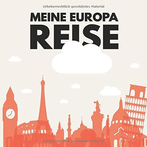 Meine Europa Reise: 17 europäische Städte zum Ausmalen für Kinder ab 10+ Jahren. Dient als Kopiervorlage für PädagogInnen.