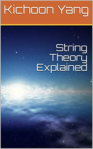 String Theory Explained (English Edition)