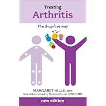 Treating Arthritis: The Drug Free Way (Overcoming Common Problems)