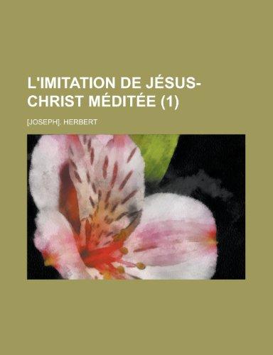 L'Imitation de Jesus-Christ Meditee (1)