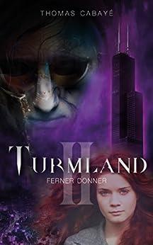 Ferner Donner (Turmland 2)