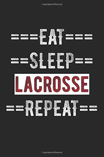 "LAX Journal - Eat Sleep Lacrosse Repeat: 100 Page Lined Journal -  6"" x 9"" por Gilly Gournal"