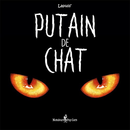 Putain de chat, Tome 1 : par Lapuss'