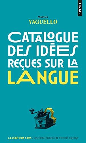 Catalogue des ides reues sur la langue