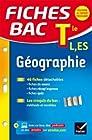 Fiches bac Géographie Tle L, ES - Fiches de révision Terminale L, ES