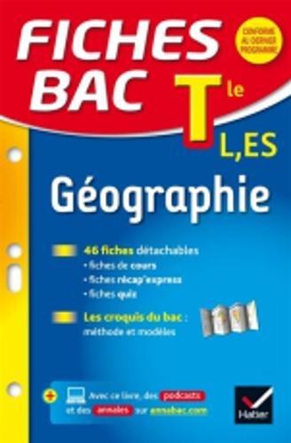 Fiches bac Géographie Tle L, ES: fiches de révision Terminale L, ES par Christophe Clavel