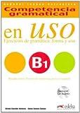 Competencia gramatical en uso. B1. Con espansione online. Con CD Audio. Per le Scuole superiori