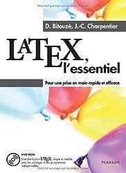 LaTeX, l'essentiel + DVD Rom: Pour une prise en main rapide et efficace