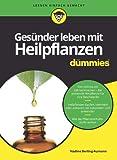 Gesünder leben mit Heilpflanzen für Dummies (Amazon.de)