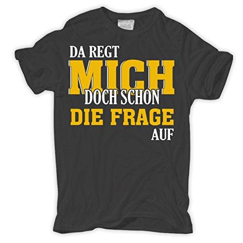 Männer und Herren T-Shirt Da regt mich doch schon die Frage auf Aschgrau