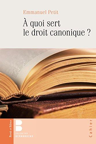 Pourquoi le droit canonique ? : Cahier n°111