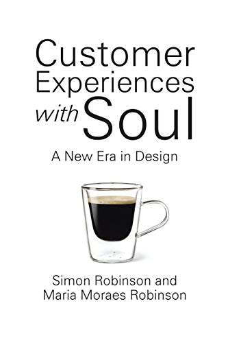 Customer Experiences with Soul: A New Era in Design