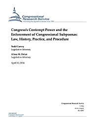 Congress's Contempt Power and the Enforcement of Congressional Subpoenas: Law, History, Practice, and Procedure (English Edition)