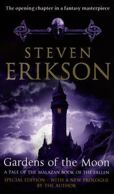 [Gardens of the Moon: (Malazan Book Of The Fallen 1)] (By: Steven Erikson) [published: March, 2008]