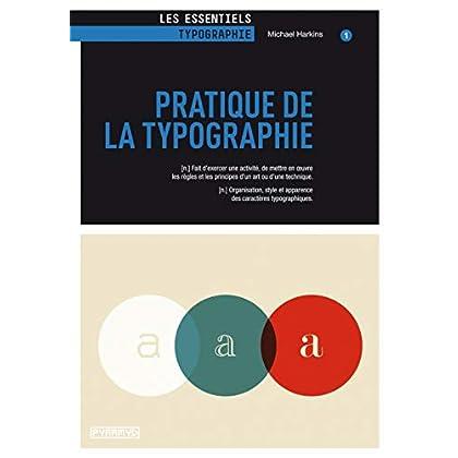 Pratique de la typographie