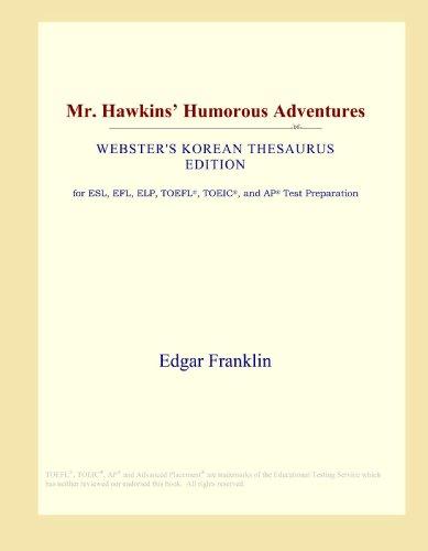 Mr. Hawkins' Humorous Adventures (Webster's Korean Thesaurus Edition)