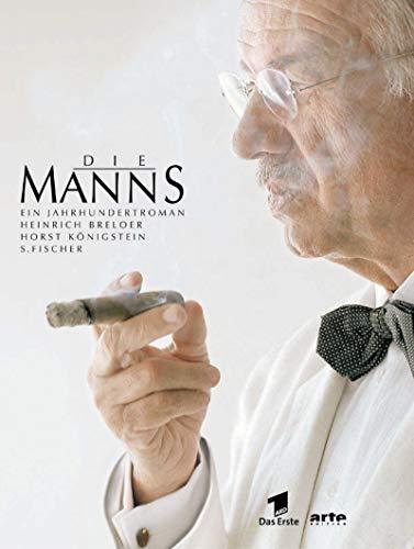 Die Manns. Ein Jahrhundertroman.