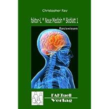 faktor-L * Neue Medizin * Bioblatt 1 * Basiswissen (faktor-L * Bioblatt)