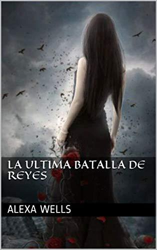 la ultima batalla de reyes (vinculo de sangre nº 5) eBook: wells ...