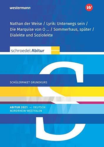 Schroedel Abitur - Ausgabe für Nordrhein-Westfalen 2021: Schülerpaket Grundkurs zum Abitur 2021: Deutsch - Qualifikationsphase