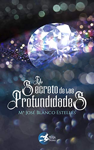 El secreto de las profundidades por Mª José  Blasco Estellés