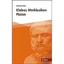 Kleines Werklexikon Platon (Kröner Taschenbuch (KTB))