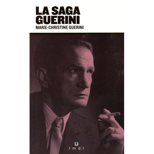 La saga Guérini
