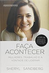 Faça Acontecer. Mulheres, Trabalho e a Vontade de Liderar (Em Portuguese do Brasil)