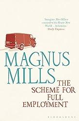 The Scheme for Full Employment: reissued