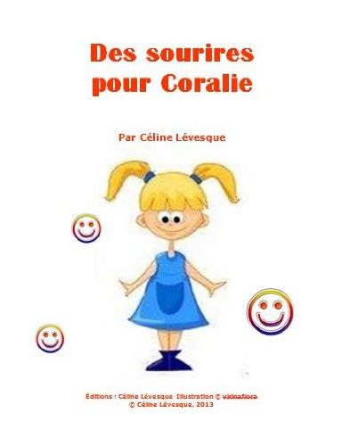 Couverture du livre Des sourires pour Coralie