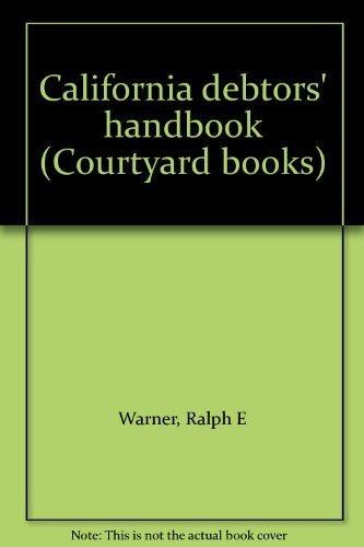 California debtors' handbook (Courtyard books)