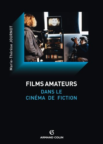 Films amateurs dans le cinma de fiction