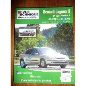 Revue technique0653.2 – REVUE TECHNIQUE AUTOMOBILE RENAULT LAGUNA II Diesel de 01/2001 à 02/2005