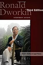 Ronald Dworkin (Jurists: Profiles in Legal Theory)
