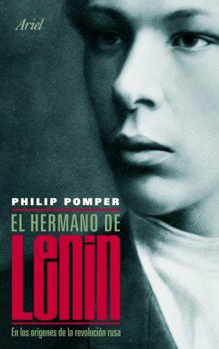 El hermano de Lenin por Philip Pomper