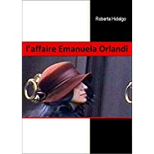 l'affaire Emanuela Orlandi (Italian Edition)