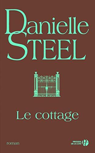 Le cottage par Danielle STEEL