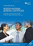 A Study Book for the Nebosh National General Certificate: Essential Health & Safety Guide for Those with Management Responsibilities in Health & Safety