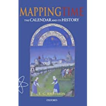 Mapping Time: The Calendar and Its History (English Edition)