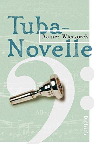 Preisvergleich Produktbild Tuba-Novelle