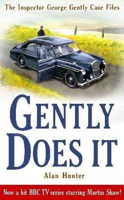 [Gently Does It] (By: Mr. Alan Hunter) [published: September, 2010]