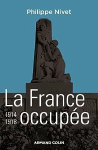 "Afficher ""La France occupée, 1914-1918"""