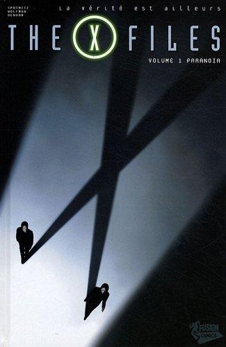 The X Files, Tome 1 : Paranoïa
