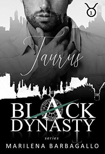 TAURUS - Black Dynasty Series (Vol. 1)