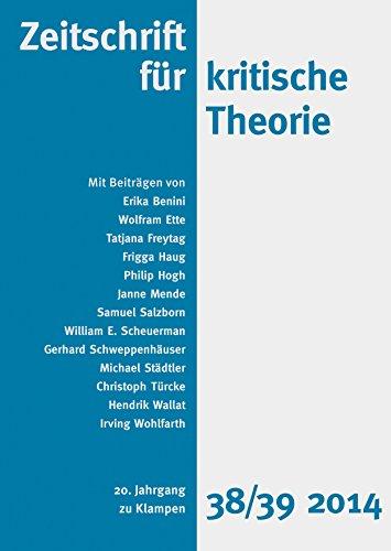 Zeitschrift für kritische Theorie: 20. Jahrgang, Heft 38/39 · 2014