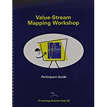 Training to See: A Value Stream Mapping Workshop (Lean Enterprise Institute) by Mike Rother and John Shook (1-Nov-2000) Spiral-bound