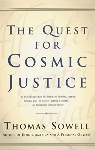 Quest for Cosmic Justice, the by Sowell (February 25, 2002) Paperback